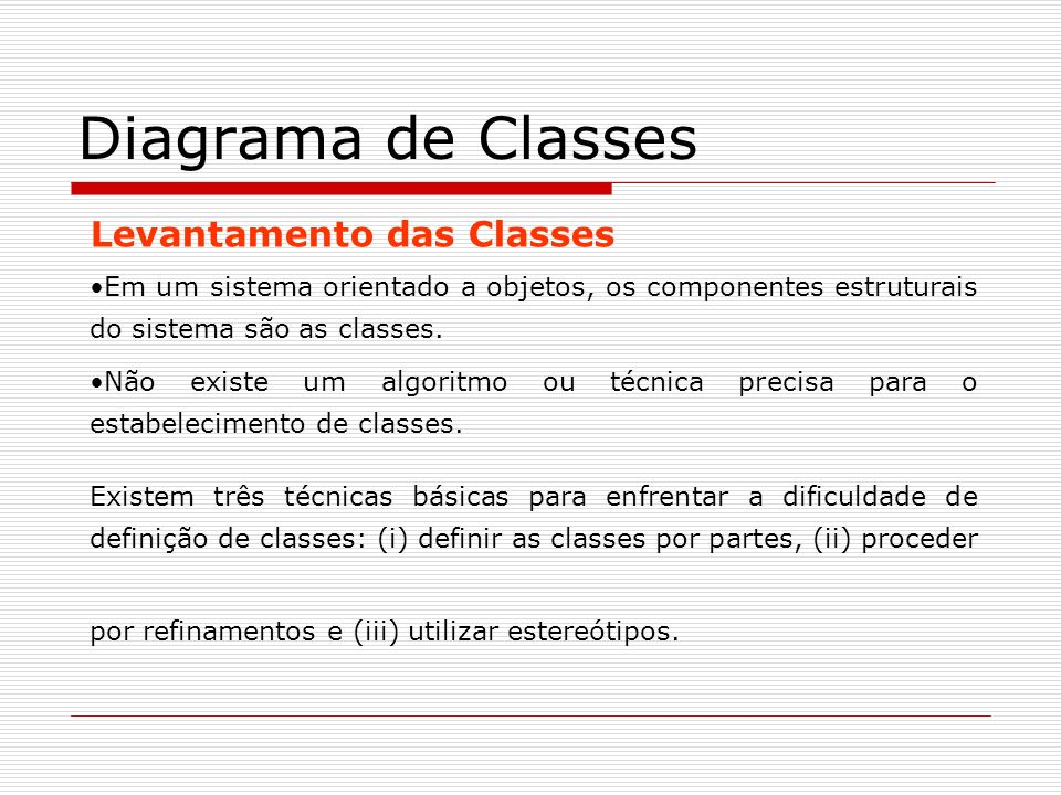 Diagrama de Classes Levantamento das Classes