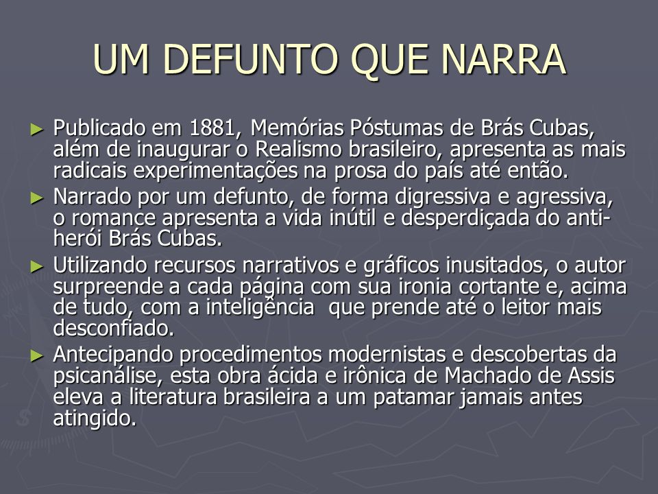 Memória Póstumas De Brás Cubas Ppt Carregar