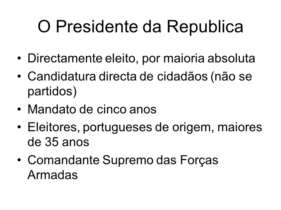 O Presidente da Republica
