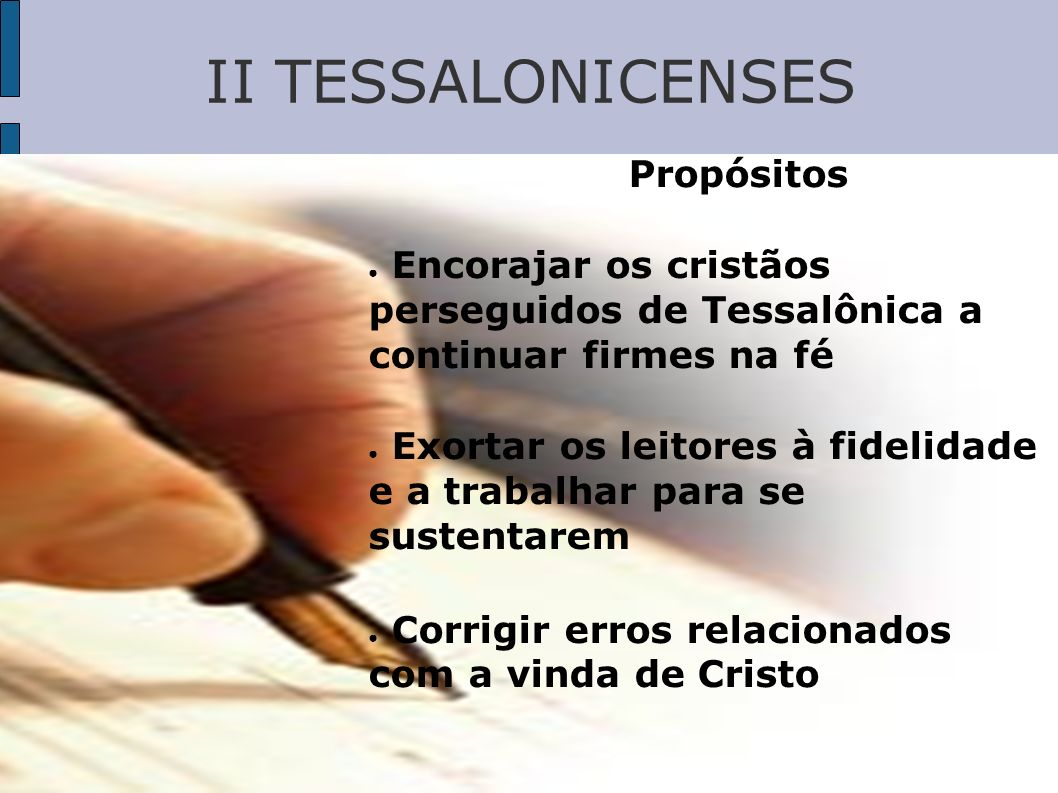 II TESSALONICENSES Propósitos