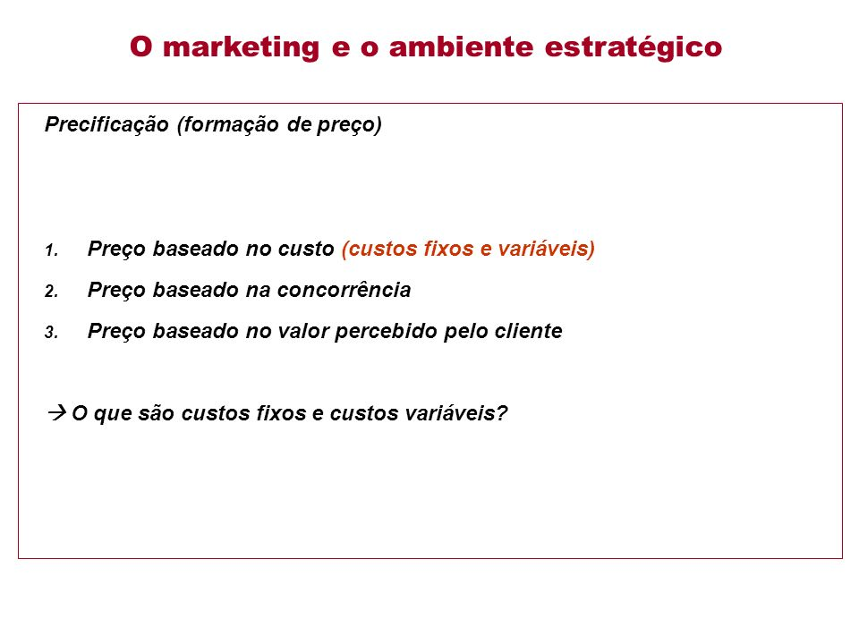 O marketing e o ambiente estratégico