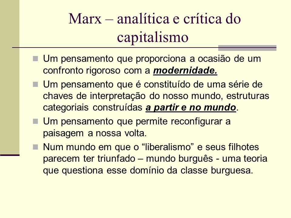 Marx – analítica e crítica do capitalismo