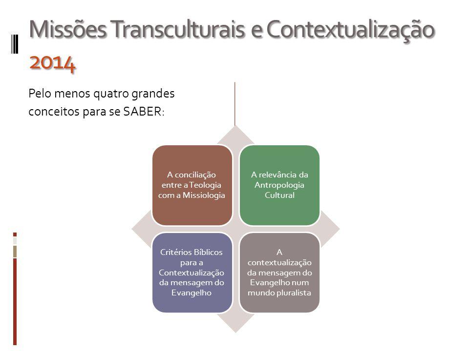 Teologia Contextual Metodologia: Missões Transculturais E Contextualização Ppt Carregar