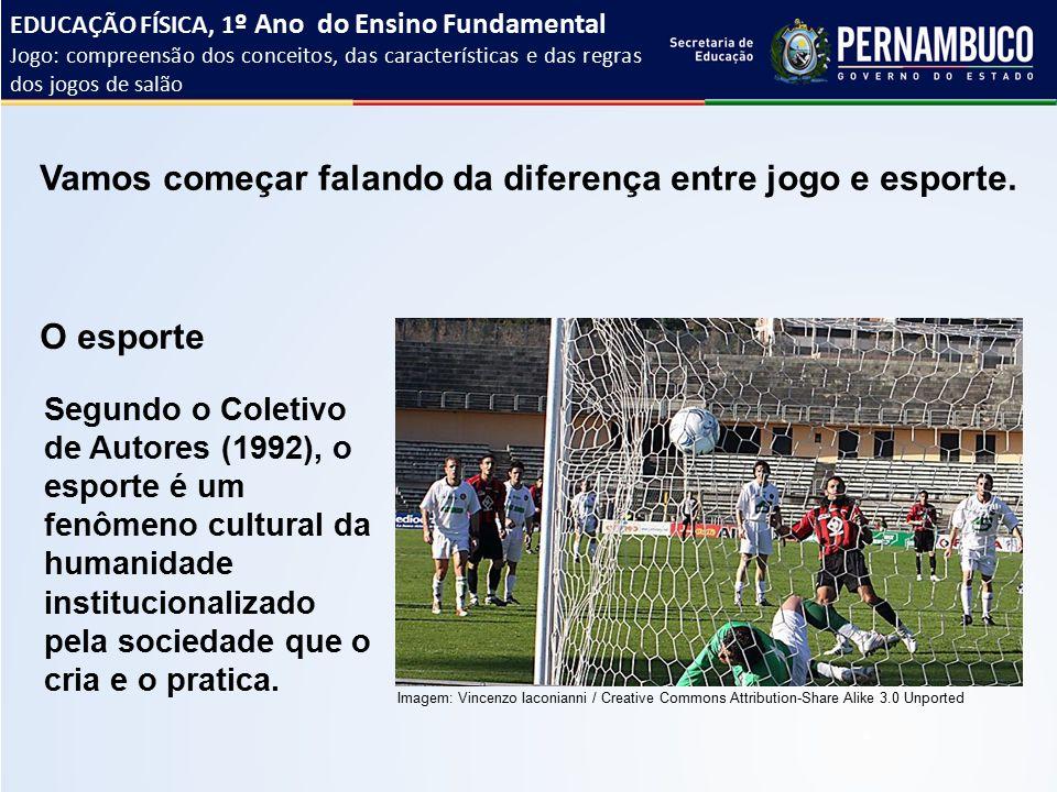 93d44b48a1 Vamos começar falando da diferença entre jogo e esporte.