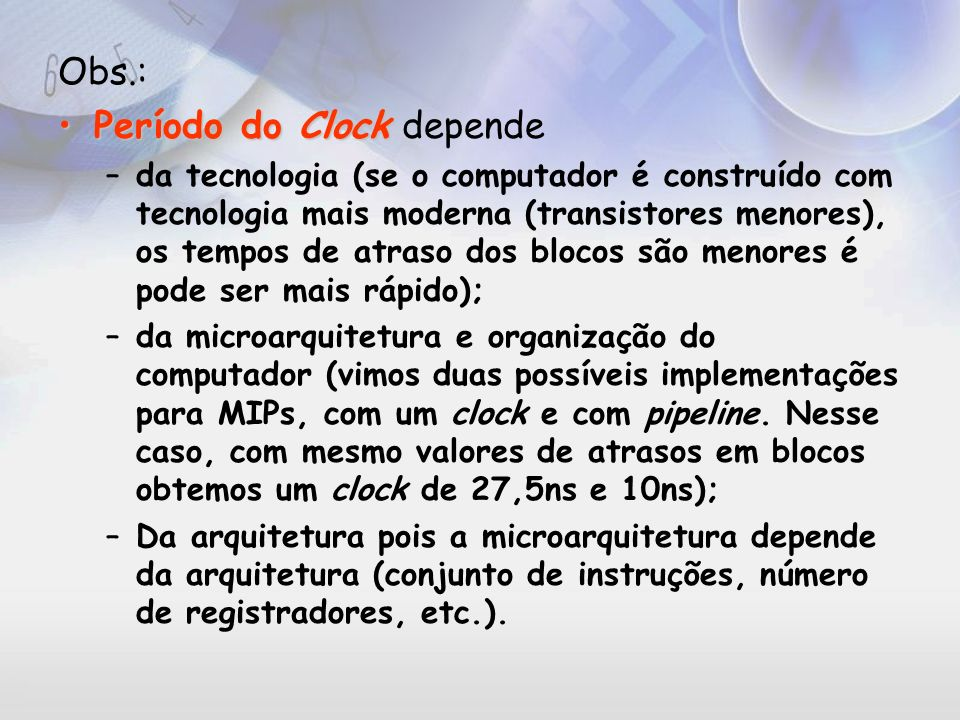 Período do Clock depende