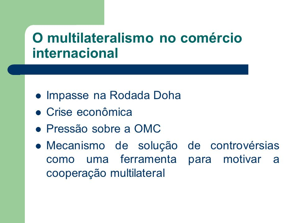 O multilateralismo no comércio internacional