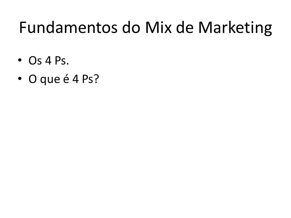 Fundamentos do Mix de Marketing