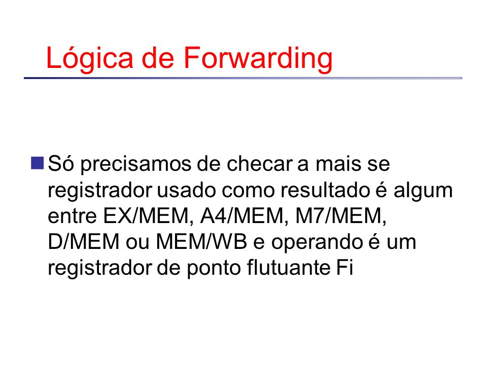 Lógica de Forwarding