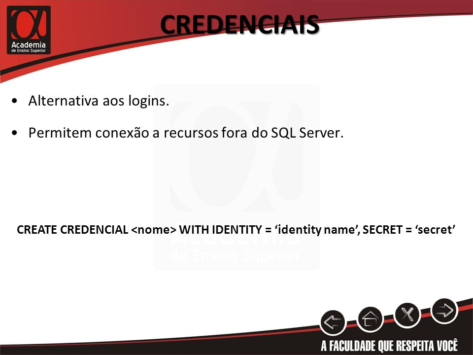 Credenciais Alternativa aos logins.
