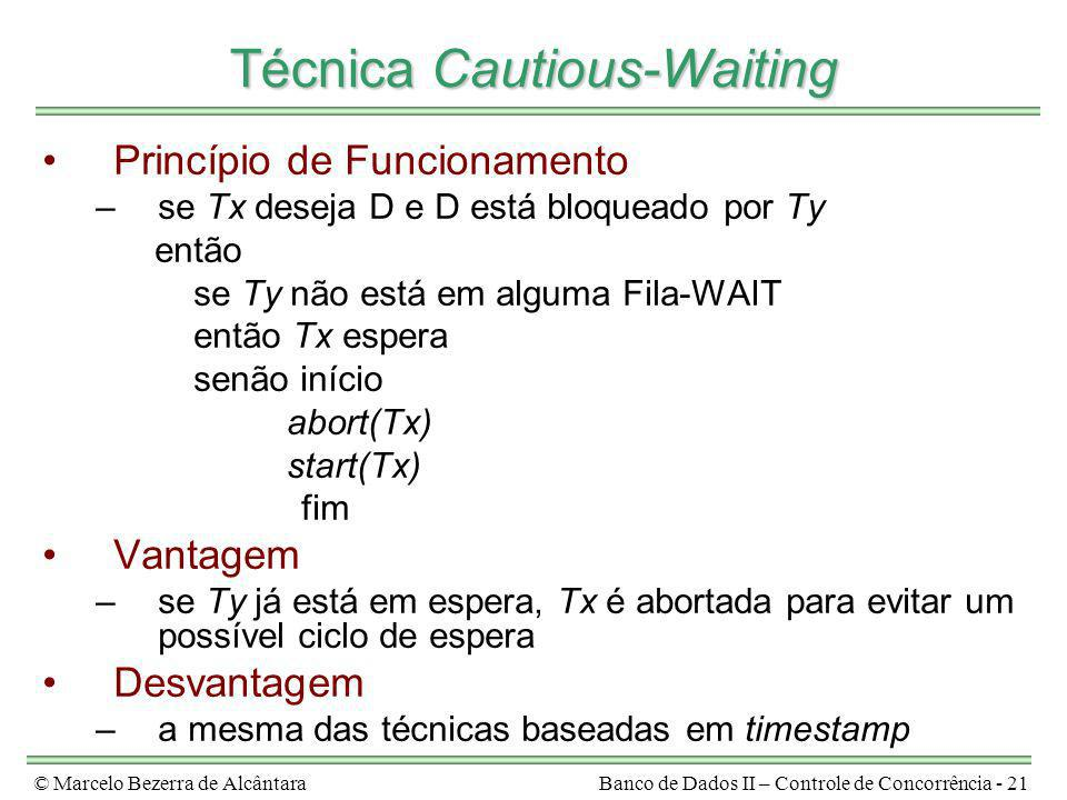 Técnica Cautious-Waiting
