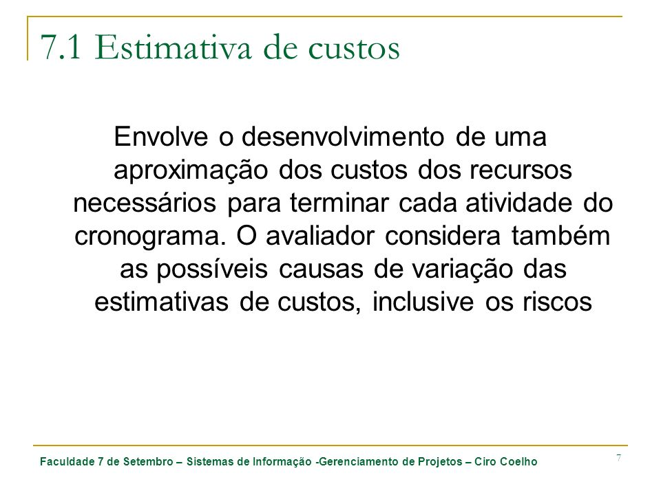 7.1 Estimativa de custos