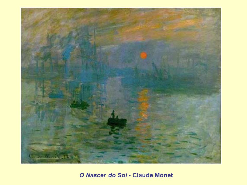 O Nascer do Sol - Claude Monet