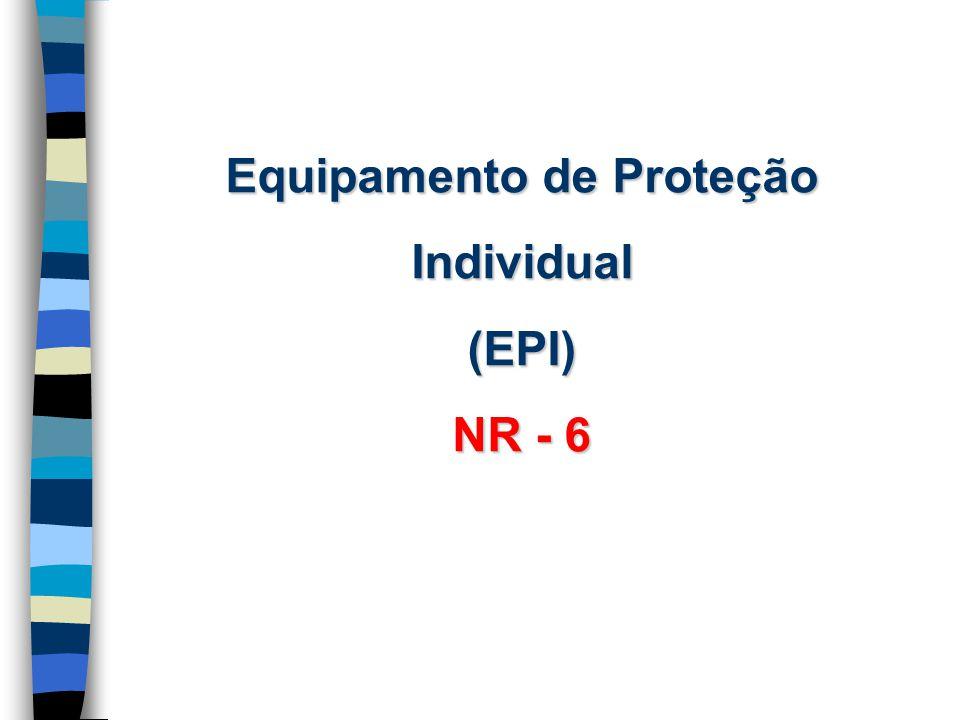 1693babf61ffb Equipamento de Proteção Individual (EPI) NR ppt carregar