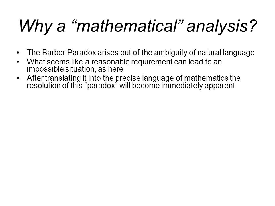 Why a mathematical analysis