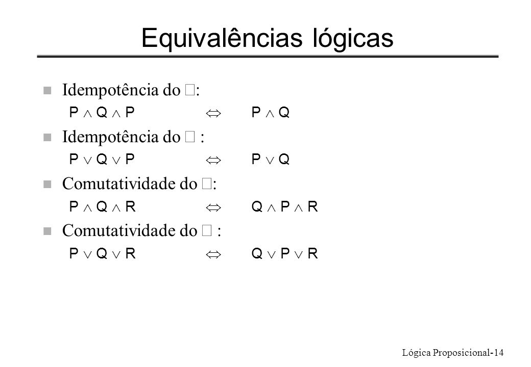Equivalências lógicas