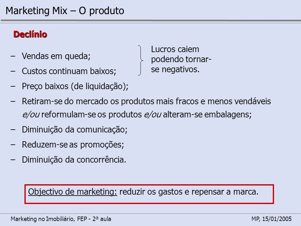 Marketing Mix – O produto