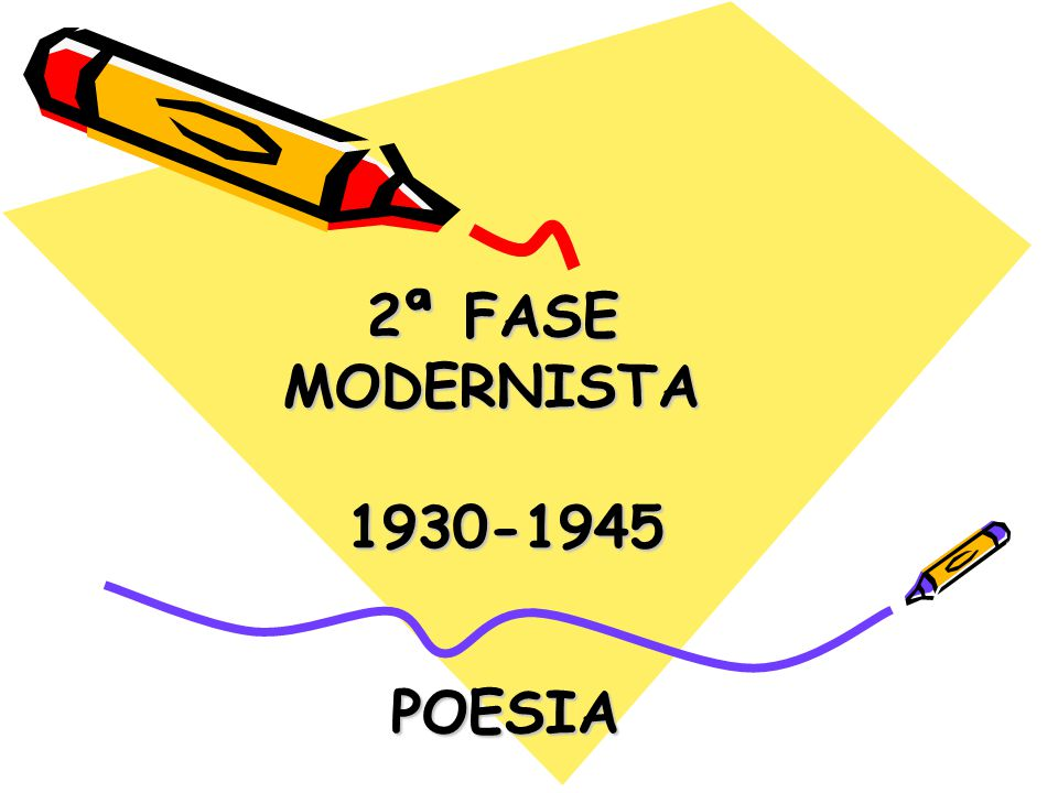 2 fase modernista poesia ppt carregar 1 2 fase modernista poesia ccuart Image collections