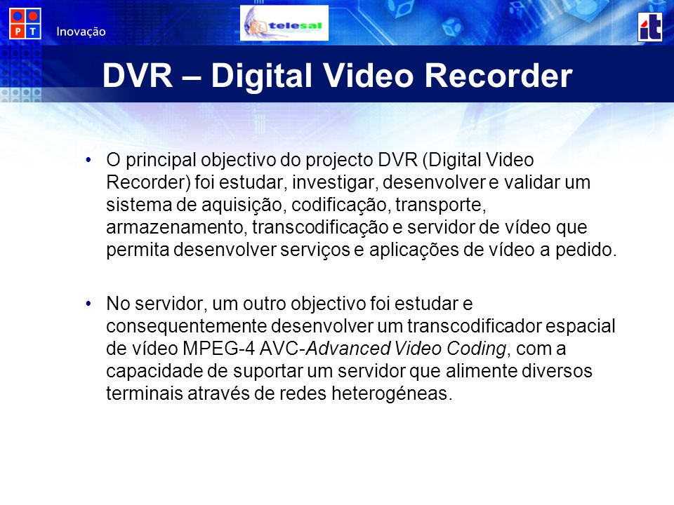 DVR – Digital Video Recorder