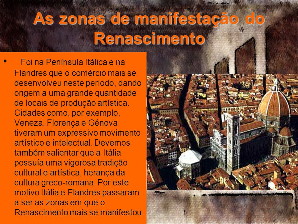 As zonas de manifestação do Renascimento