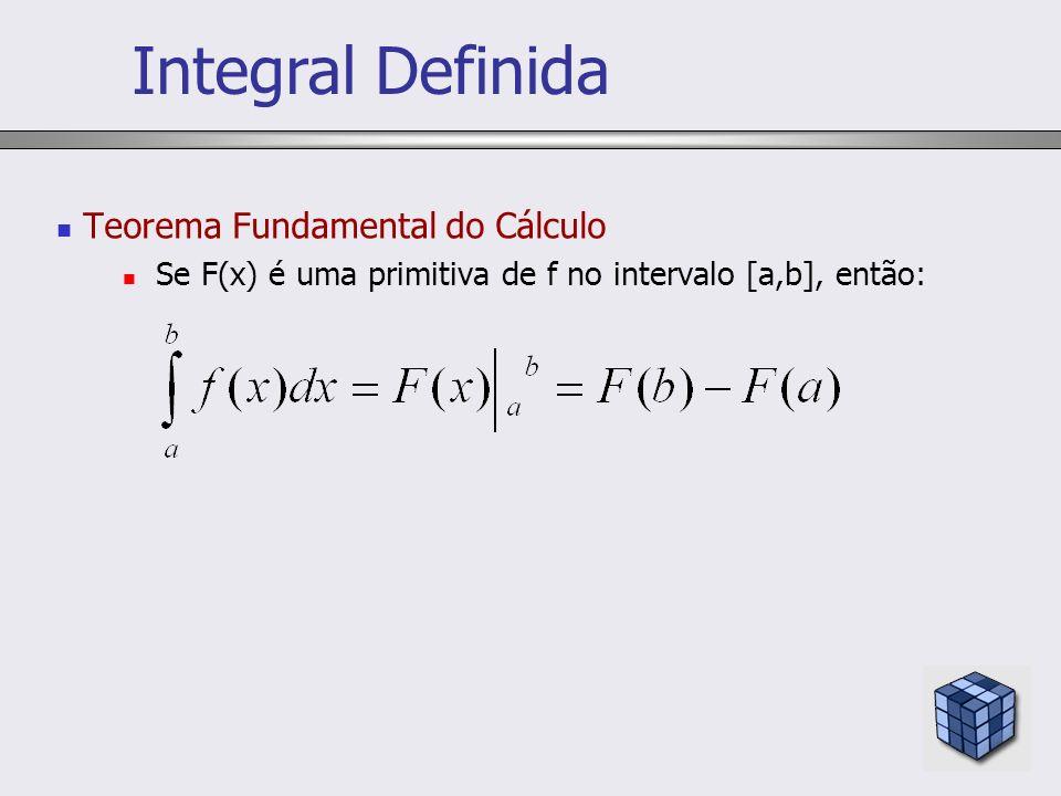 Integral Definida Teorema Fundamental do Cálculo