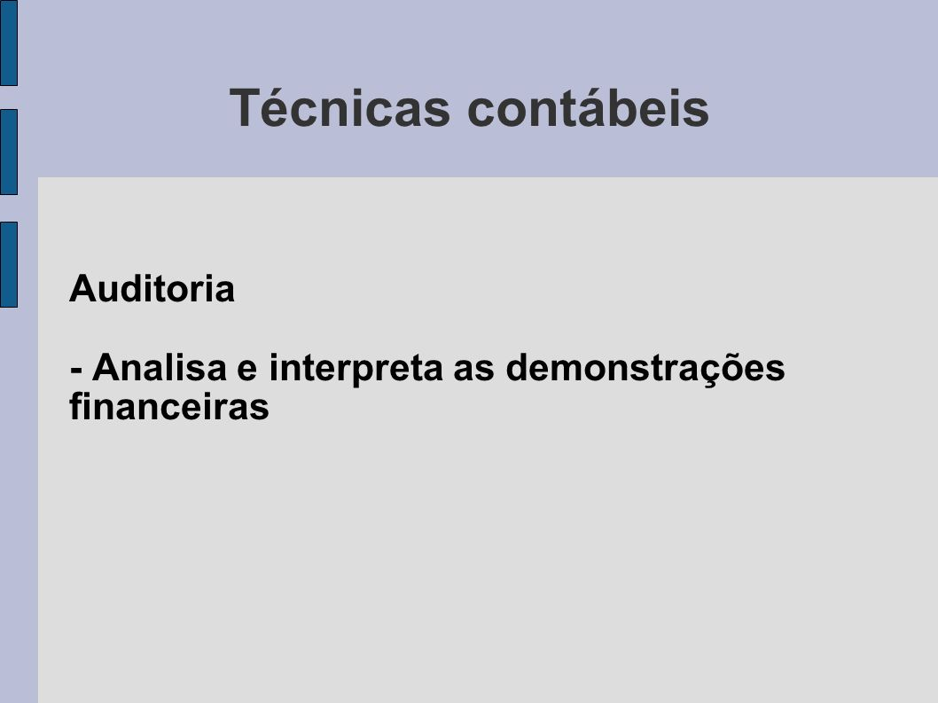 Auditoria - Analisa e interpreta as demonstrações financeiras
