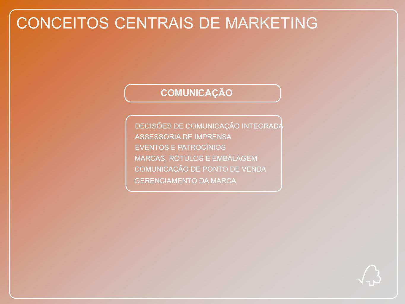 CONCEITOS CENTRAIS DE MARKETING