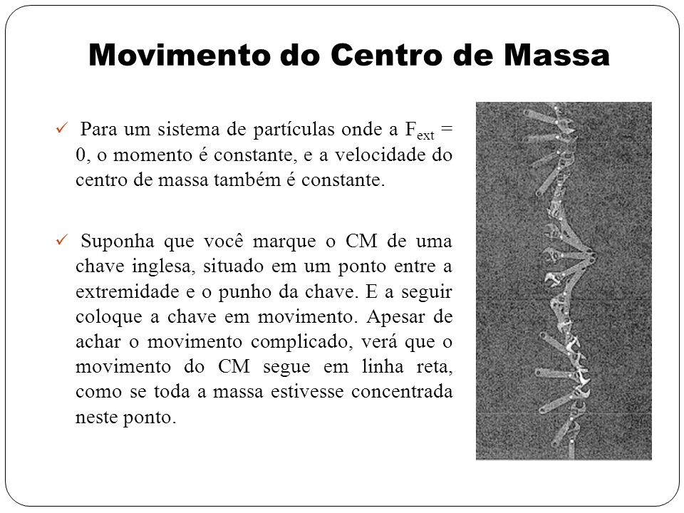 Movimento do Centro de Massa