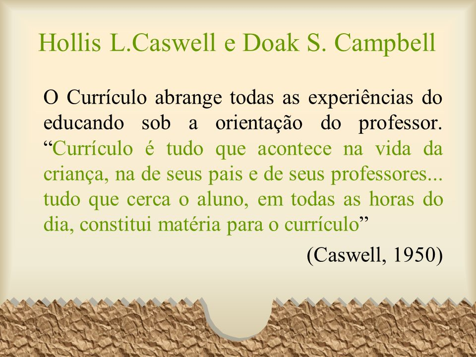 Hollis L.Caswell e Doak S. Campbell