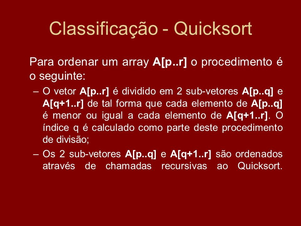 Classificação - Quicksort