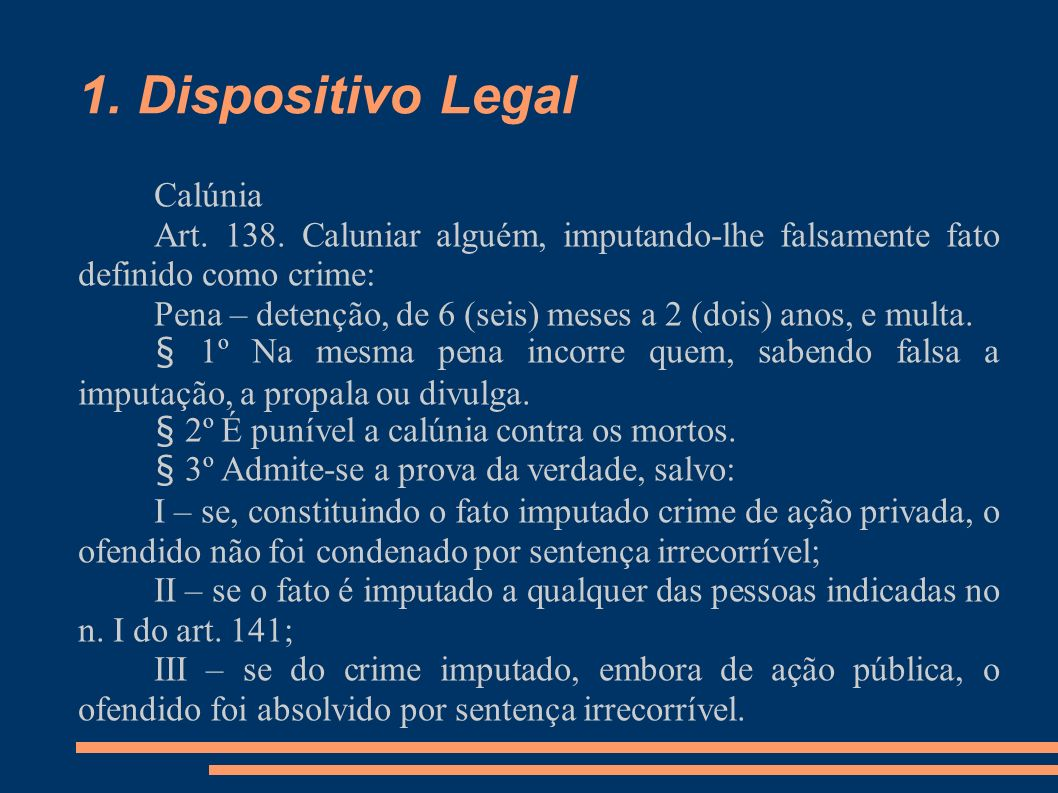 1. Dispositivo Legal Calúnia