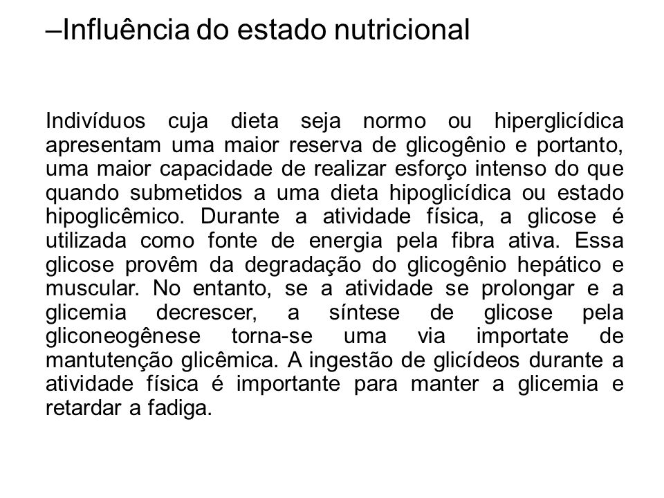 Influência do estado nutricional