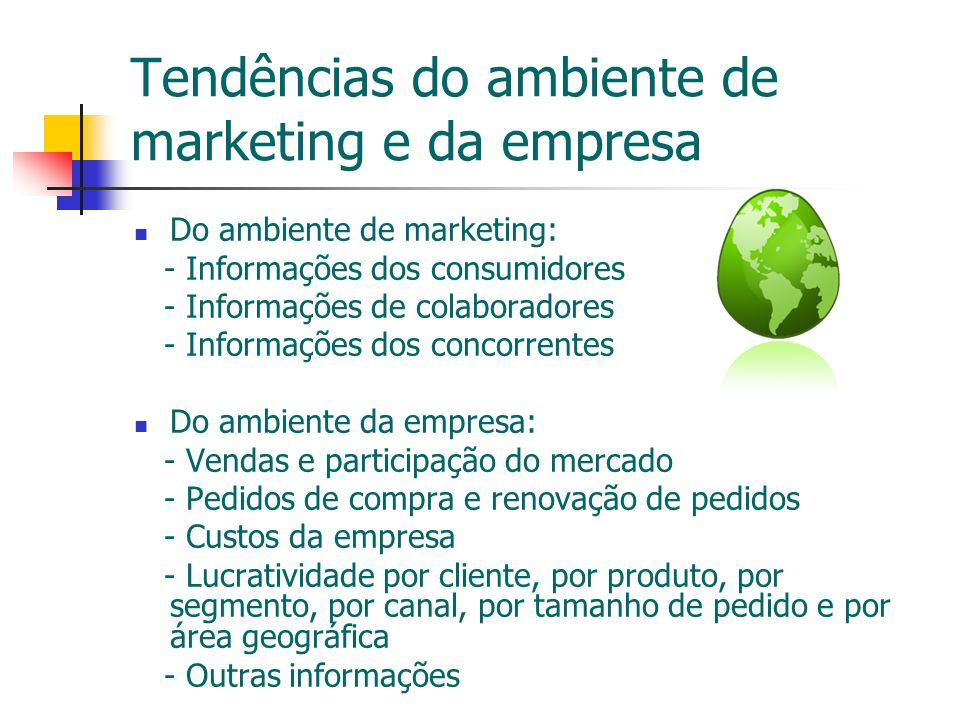 Tendências do ambiente de marketing e da empresa