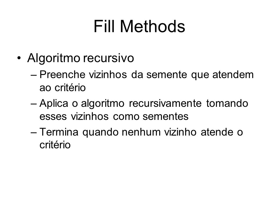 Fill Methods Algoritmo recursivo