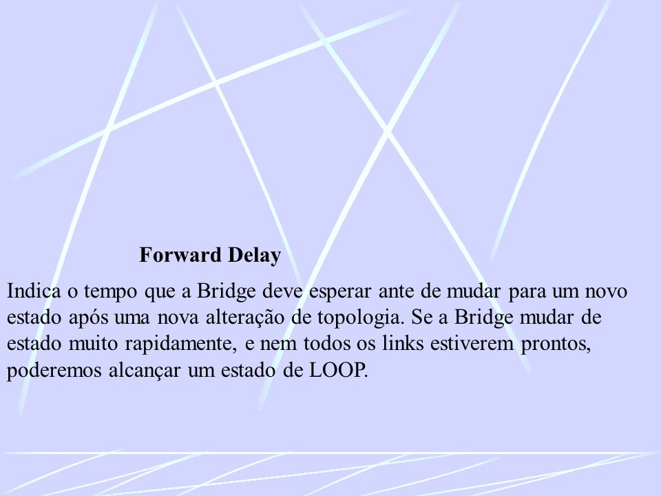 Forward Delay