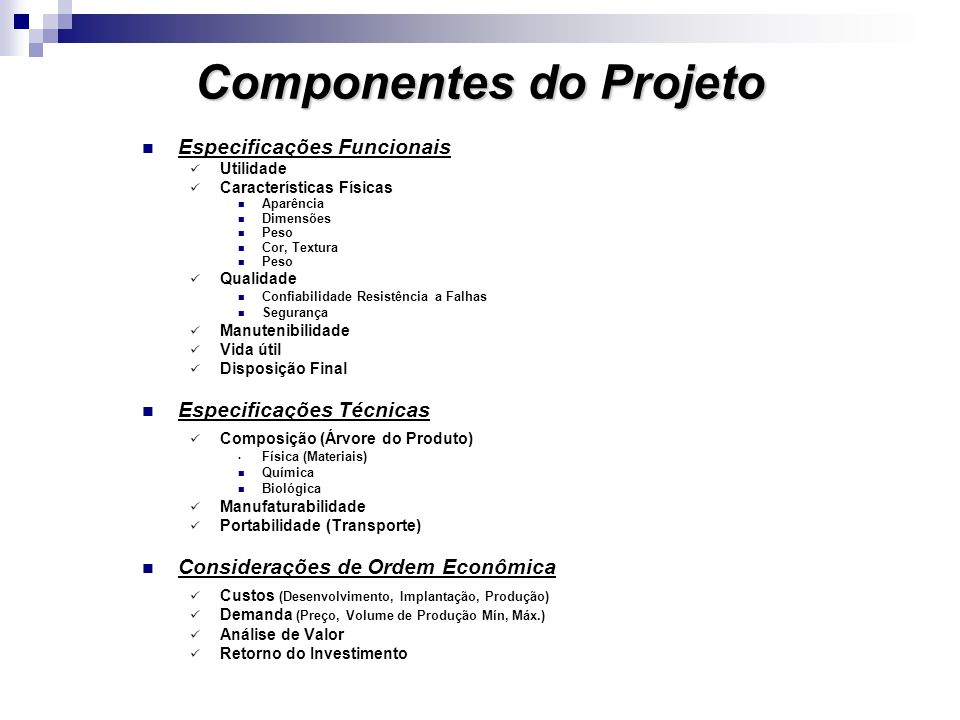 48d8479f2f6 3 Componentes do Projeto Especificações Funcionais Utilidade  Características ...
