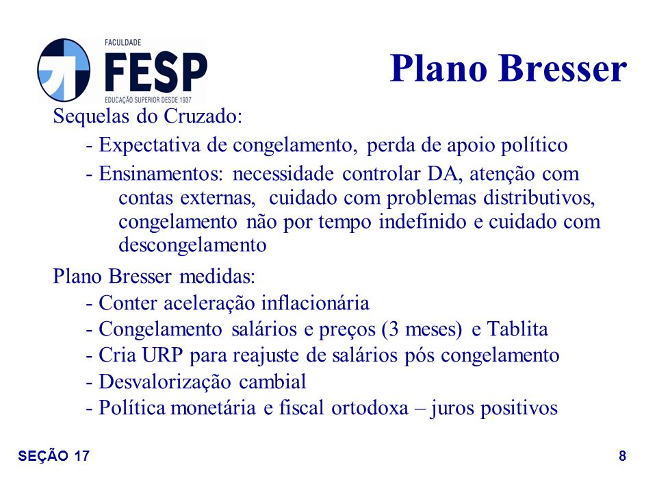Plano Bresser Sequelas do Cruzado: