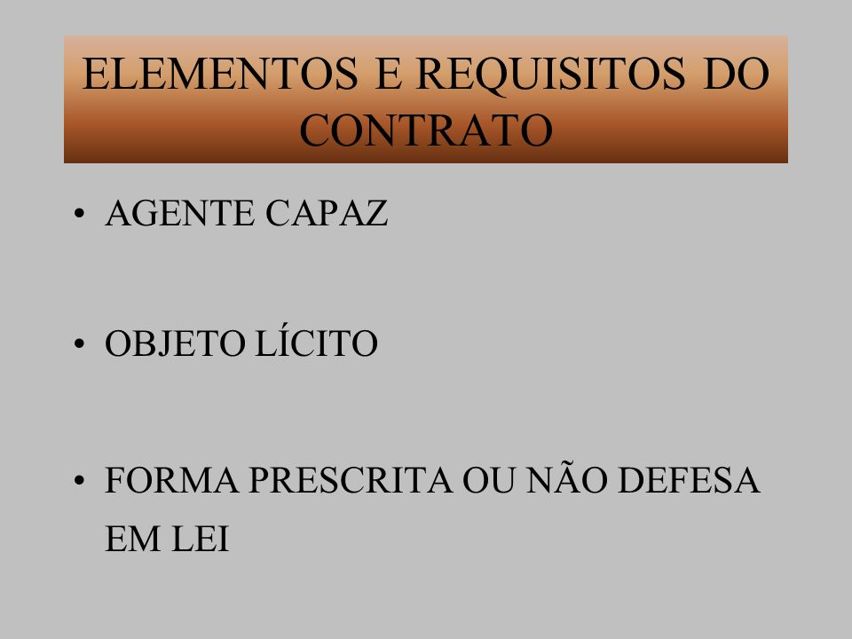 ELEMENTOS E REQUISITOS DO CONTRATO