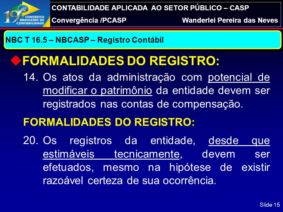 FORMALIDADES DO REGISTRO: