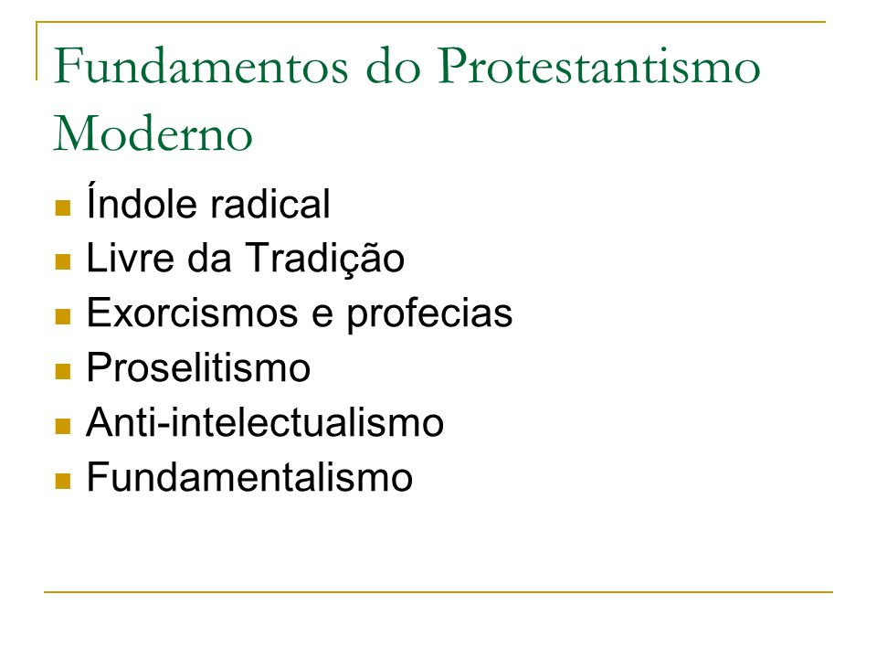 Fundamentos do Protestantismo Moderno