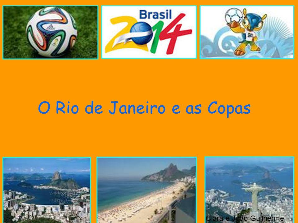 9a1538697af29 O Rio de Janeiro e as Copas - ppt carregar