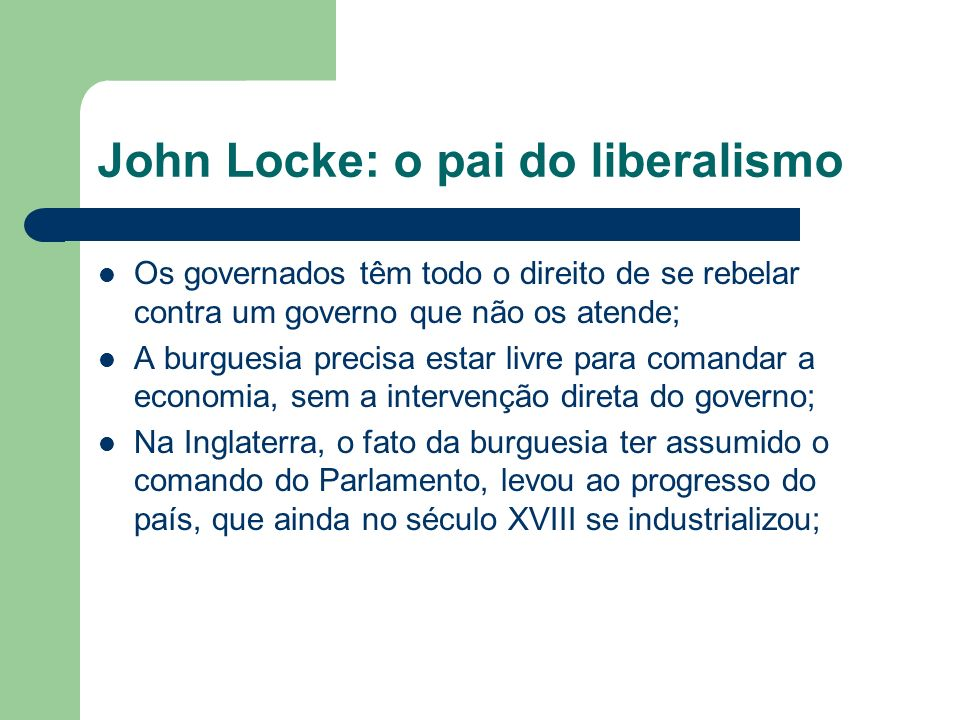 John Locke: o pai do liberalismo