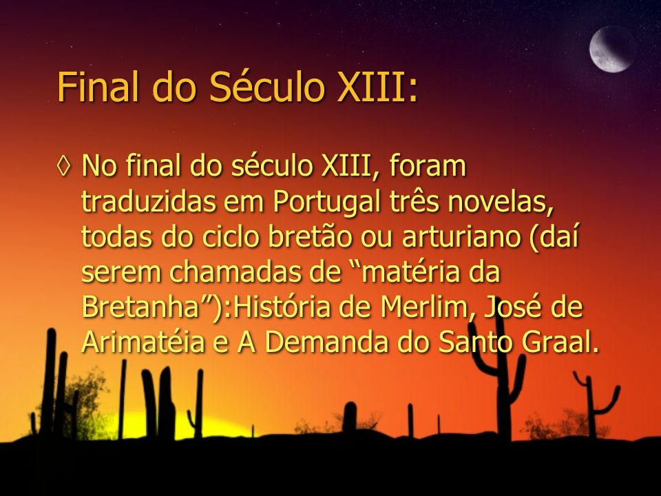 Final do Século XIII: