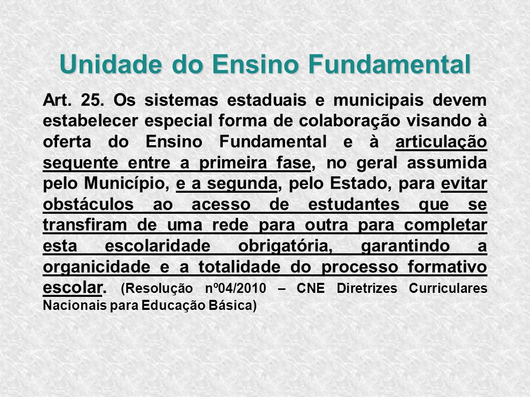 Unidade do Ensino Fundamental