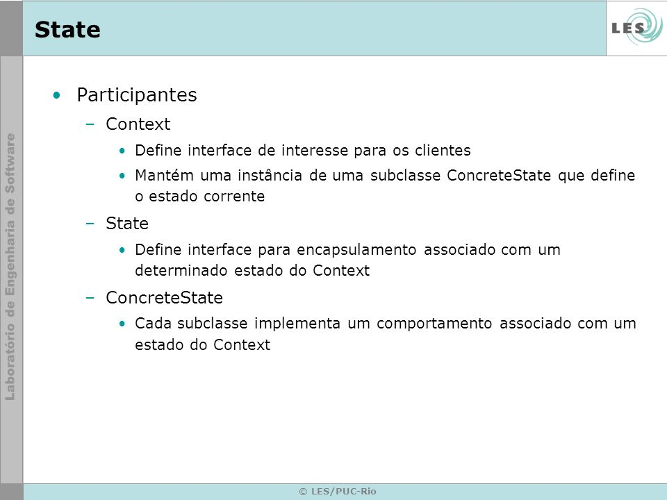 State Participantes Context State ConcreteState
