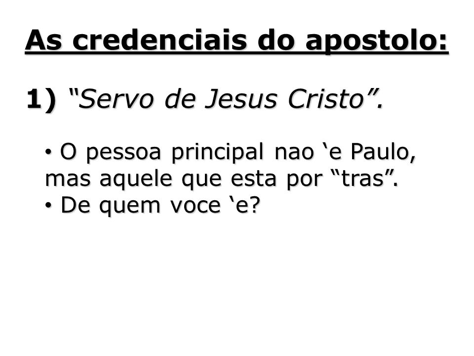 As credenciais do apostolo: