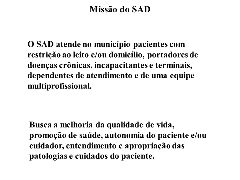 Missão do SAD