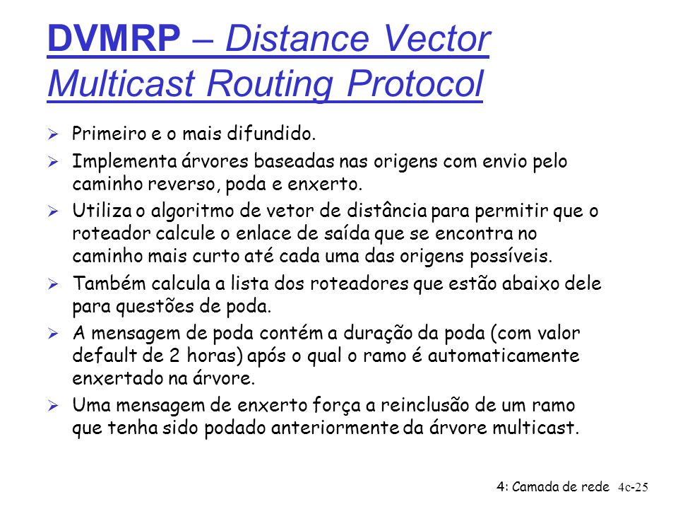 DVMRP – Distance Vector Multicast Routing Protocol
