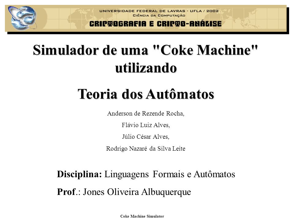 Simulador de uma Coke Machine utilizando Coke Machine Simulator