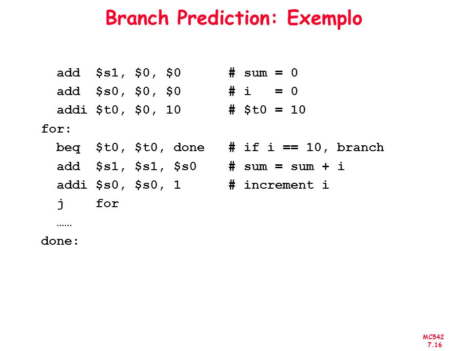Branch Prediction: Exemplo