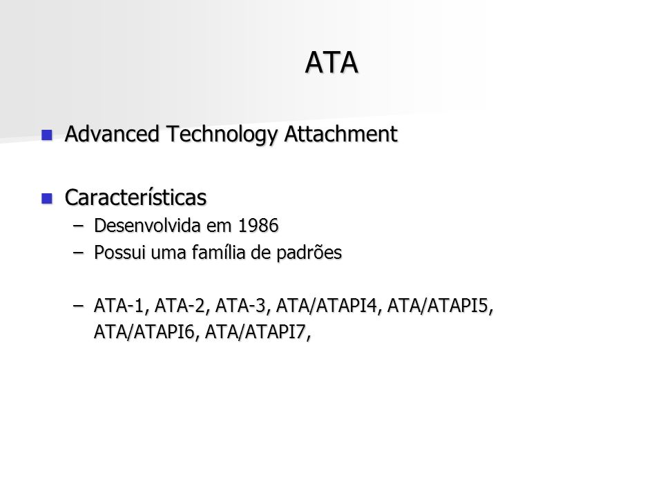 ATA Advanced Technology Attachment Características